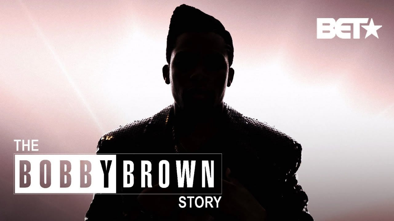 'The Bobby Brown Story'