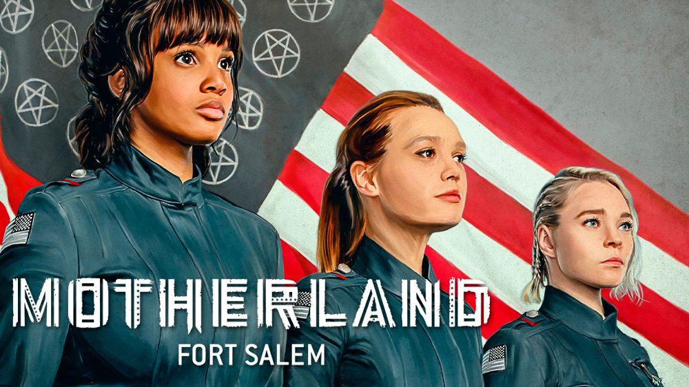 'Motherland: Fort Salem'